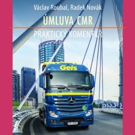Nová knižní publikace Úmluva CMR – praktický komentář